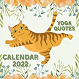 Yoga Quotes Calendar 2022: September 2021 - December 2022 Monthly Planner Mini Calendar With Inspirational Yoga Quotes and Ginger Cat Illustrations