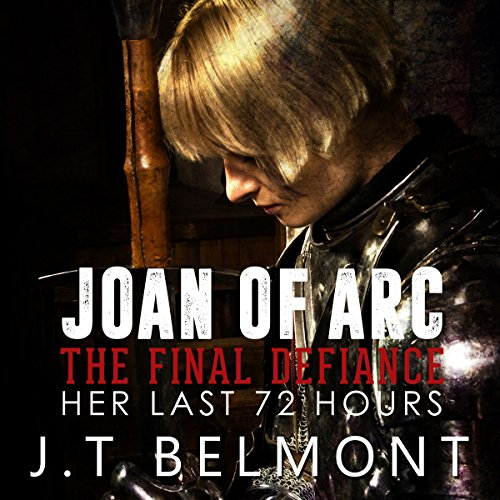 Joan of Arc: The Final Defiance audiobook cover art