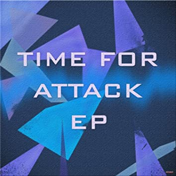 Time for Attack - Ep