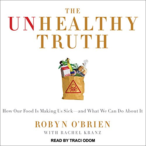 The Unhealthy Truth audiobook cover art