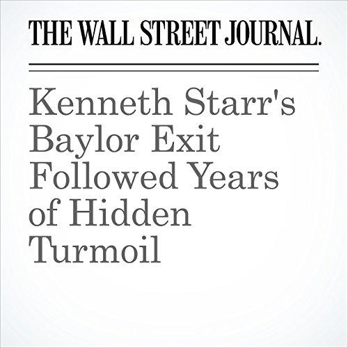 Kenneth Starr's Baylor Exit Followed Years of Hidden Turmoil cover art