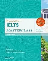 Foundation Ielts Masterclass + Online Practice