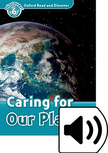 Oxford Read and Discover 6. Caring for our Planet MP3 Pack