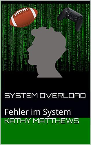 System Overload: Fehler im System