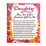 FOR A MUCH-LOVED DAUGHTER: Refrigerator magnet expresses the pride and joy a parent feels for a daughter HEARTFELT SENTIMENT: A touching message of love that says everything you'd want to say to a daughter who is also a precious friend GREAT ADDITION...