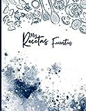 Mis Recetas Favoritas: Cuaderno de recetas, Libro de recetas mis platos, Libro de recetas en blanco para anotar hasta 100 recetas y notas - cubierta de acuarela y comida