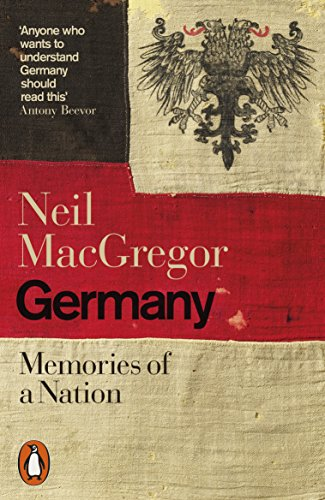 Germany: Memories of a Nation (English Edition)