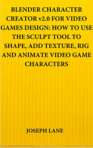 BLENDER CHARACTER CREATOR v2.0 FOR VIDEO GAMES DESIGN: HOW TO USE THE SCULPT TOOL TO...