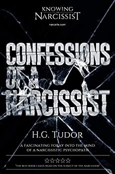 Confessions of a Narcissist by [H G Tudor]