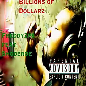 Billions of Dollarz (feat. ShodeRoe) - Single