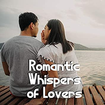 Romantic Whispers of Lovers