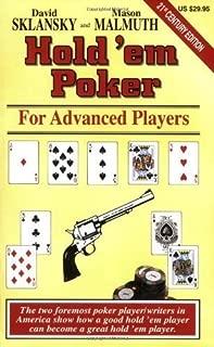 Hold'em Poker: For Advanced Players (Advance Player) by Sklansky, David, Malmuth, Mason 3rd (third) Edition (10/1/1999)