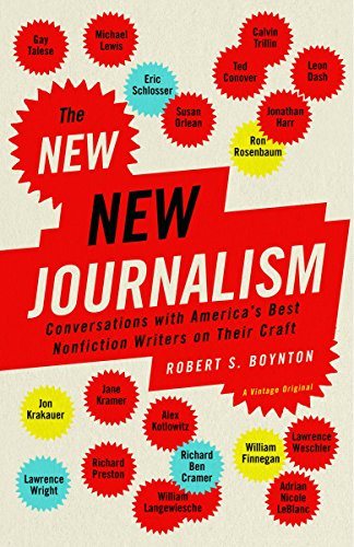 Compare Textbook Prices for The New New Journalism: Conversations with America's Best Nonfiction Writers on Their Craft  ISBN 9781400033560 by Robert S. Boynton