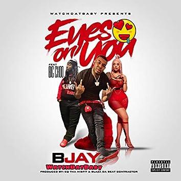 Eyes on You (feat. Big Choo)