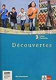 Découvertes 3: Cahier d'activités mit Lernsoftware Sprachtrainer Kommunikation 3. Lernjahr (Découvertes. Ausgabe ab 2004)