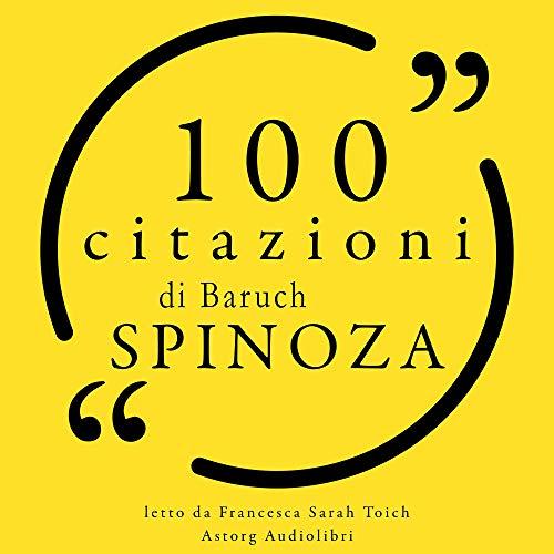 100 citazioni di Baruch Spinoza cover art