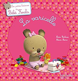 Bebe Koala La Varicelle Histoires A 2 Ebook Berkane Nadia Nesme Alexis Amazon Fr