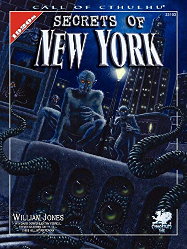 Secrets of New York (Call of Cthulhu Roleplaying Game)