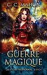 Las Vegas Paranormal, tome 1 : Guerre magique par C. C. Mahon