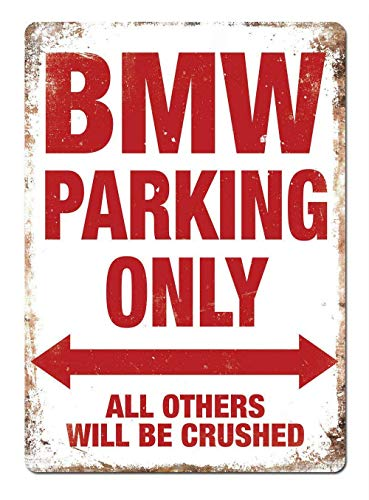 NOT BMW Parking Only  Wall Decor Wanddekor Metallplakat gemalt Retro Eisen Zinn Wandschilder Dekoration Plakette Warnung für Bar Kaffee Hotel Büro Schlafzimmer Karneval