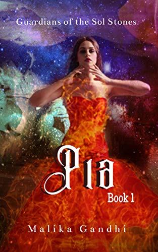 PIA (GUARDIANS OF THE SOL STONES Book 1)