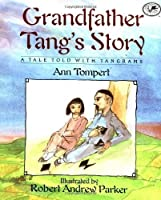Grandfather Tang's Story (Dragonfly Books) by Ann Tompert(1997-08-12)