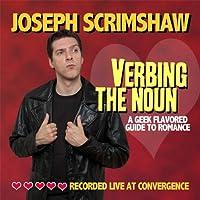 Verbing the Noun (Live)