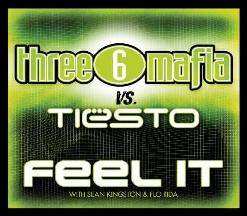 Three 6 Mafia & Tiësto feat. Sean Kingston & Flo Rida