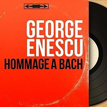 Hommage à Bach (Mono Version)
