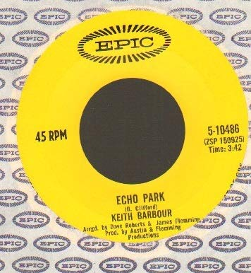 KEITH BARBOUR - ECHO PARK - 7 inch vinyl / 45 record