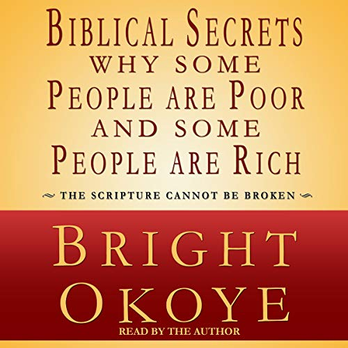 Biblical Secrets Why Some People Are Poor and Some People Are Rich audiobook cover art