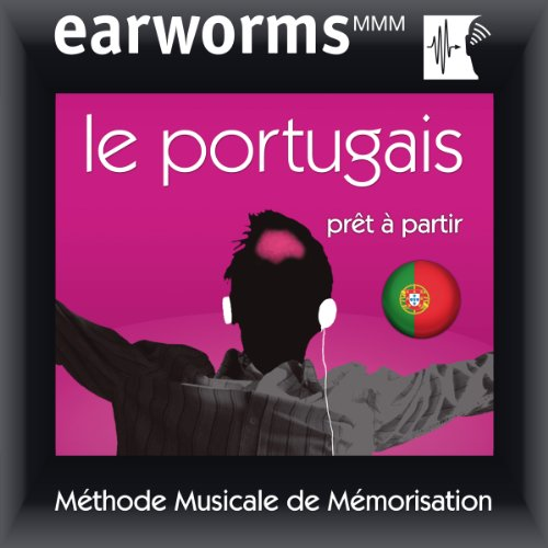 Earworms MMM - Le portugais: Prêt à Partir Vol. 1 audiobook cover art