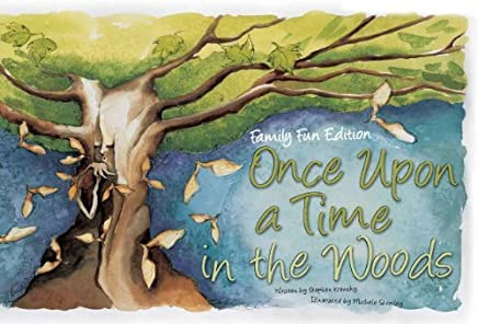 Family Fun Edition Once Upon a Time in the Woods by Stephen Krensky (2012-12-03)