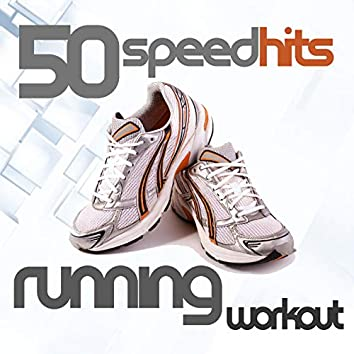 50 Speed Hits for Running and Workout