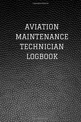 Aviation Maintenance Technician (AMT) Logbook: Classic Black Faux Leather Logbook Journal Professional Diary | Daily Record Log Book