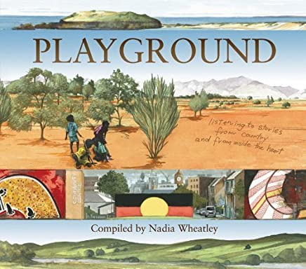 Playground by Wheatley, Nadia (2010) Hardcover