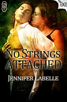 No Strings Attached (The Edge Series Book 36) by [Jennifer Labelle]