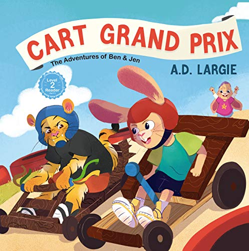 Cart Grand Prix: The Adventures of Ben & Jen (English Edition)