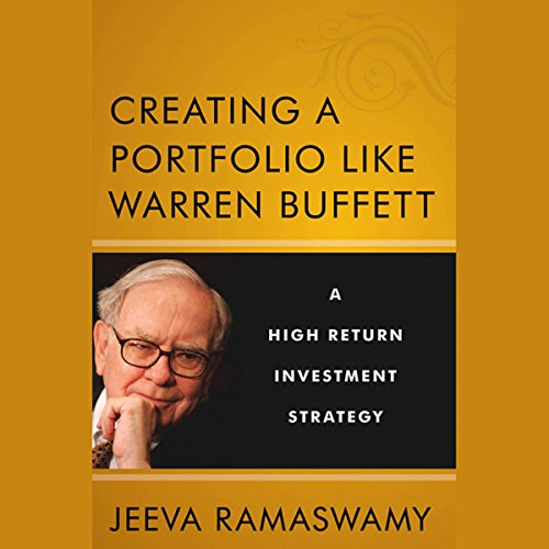 Creating a Portfolio like Warren Buffett: A High Return Investment Strategy cover art