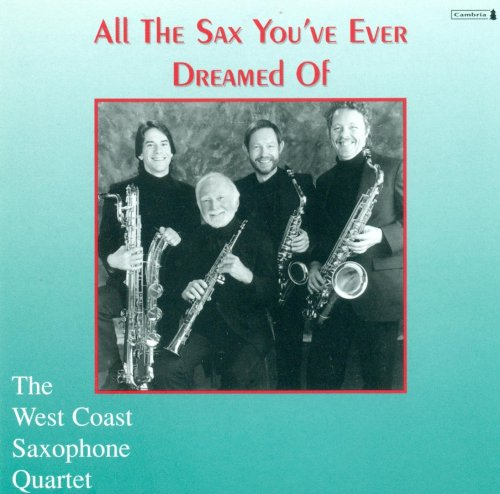 All the Sax You\'ve Ever Dreamed of / Various