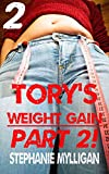 Tory's Weight Gain Part 2! An erotic short story