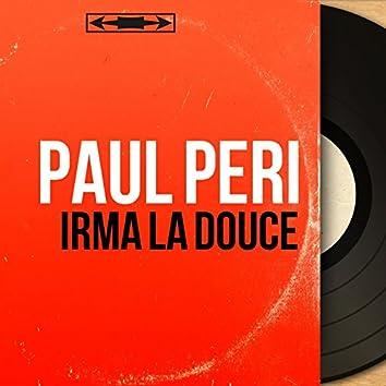 Irma la douce (feat. Marius Coste et son orchestre) [Original Motion Picture Soundtrack, Mono Version]