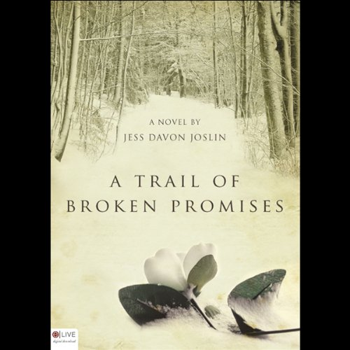 A Trail of Broken Promises cover art