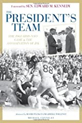 President's Team: The 1963 Army-Navy Game and the Assassination of JFK Relié