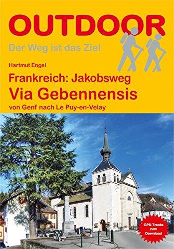 Price comparison product image Frankreich: Jakobsweg Via Gebennensis: von Genf nach Le Puy-en-Velay