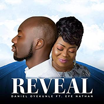 Reveal (feat. Efe Nathan)