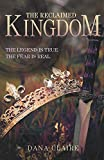 The Reclaimed Kingdom: The Legend is True. The Fear is Real.
