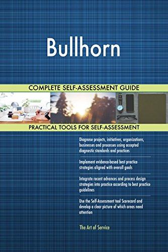 Bullhorn All-Inclusive Self-Assessment - More than 680 Success Criteria,...