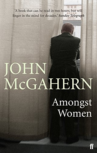 Amongst Women, by John McGahern