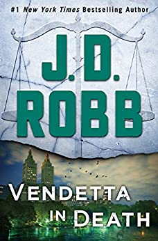 Vendetta in Death: An Eve Dallas Novel by [J. D. Robb]